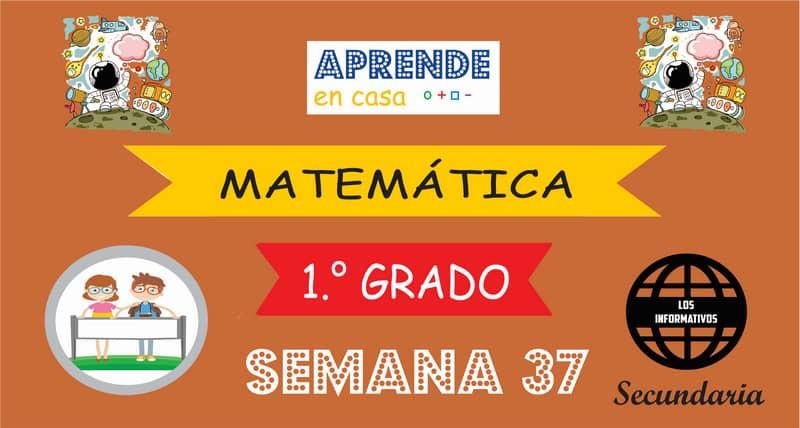 SEMANA 37 – Matemática (1º SECUNDARIA)