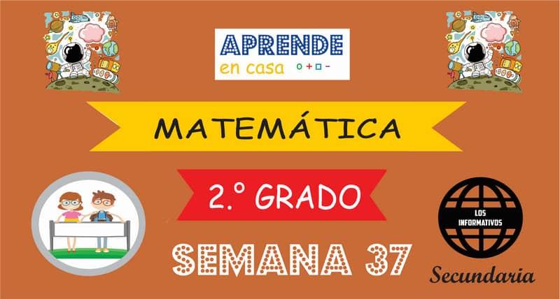 SEMANA 37 – Matemática (2º SECUNDARIA)