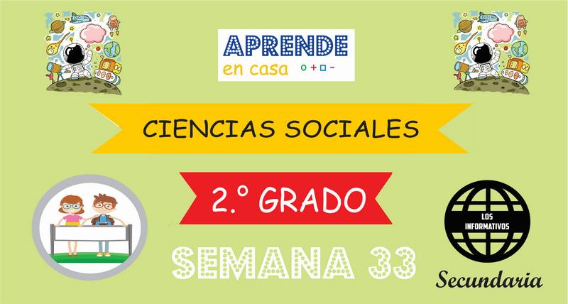 SEMANA 33 – Ciencias Sociales (2º SECUNDARIA)