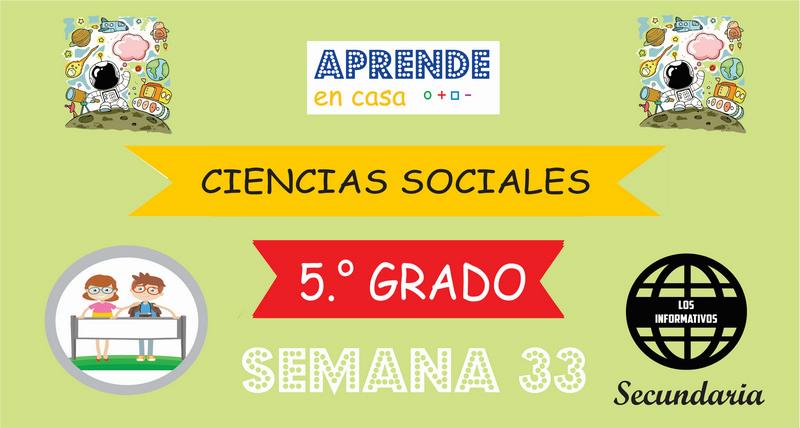 SEMANA 33 – Ciencias Sociales (5º SECUNDARIA)