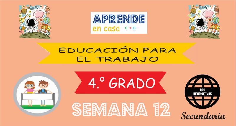 SEMANA 12-Educación para el Trabajo (4° SECUNDARIA)