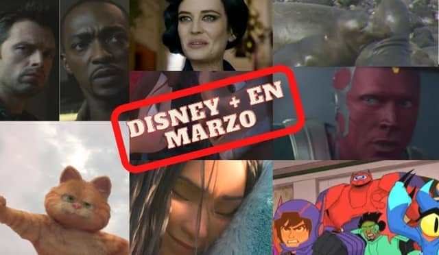 Disney +: Estrenos, series y novedades en marzo 2021