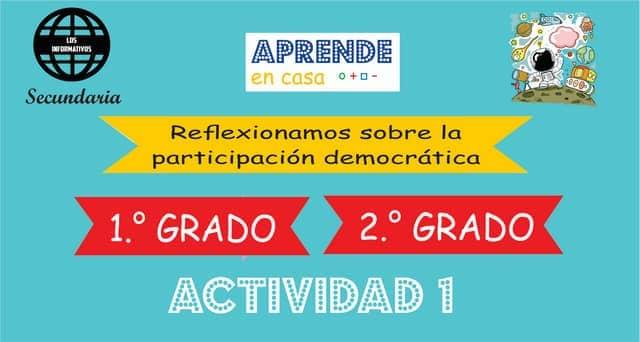 ACTIVIDAD 1- Reflexionamos sobre la participación democrática – 2° de SECUNDARIA