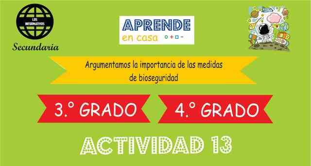 ACTIVIDAD 13- Argumentamos la importancia de las medidas de bioseguridad – 3° de SECUNDARIA