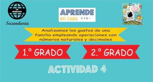 Actividad 4 – Analizamos los gastos de una familia empleando operaciones con números naturales y decimales – 1° de SECUNDARIA