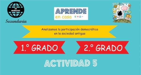 ACTIVIDAD 5- Analizamos la participación democrática en la sociedad antigua – 2° de SECUNDARIA
