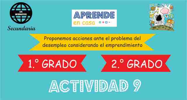 Actividad 9 – Proponemos acciones ante el problema del desempleo considerando el emprendimiento – 1° de SECUNDARIA
