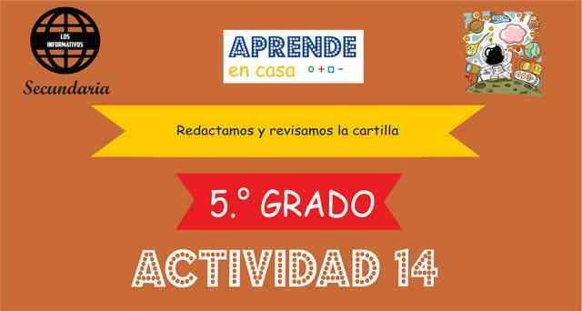 Actividad 14 – Redactamos y revisamos la cartilla – 5° de SECUNDARIA