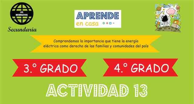 ACTIVIDAD 13 – Comprendemos la importancia que tiene la energía eléctrica, como un derecho de las familias y comunidades del país – 4° de SECUNDARIA