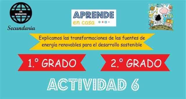 Explicamos las transformaciones de las fuentes de energía renovables, para el desarrollo sostenible