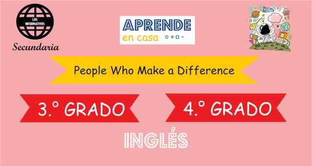 ACTIVITY - People Who Make a Difference - 3° SECUNDARIA - 4° SECUNDARIA