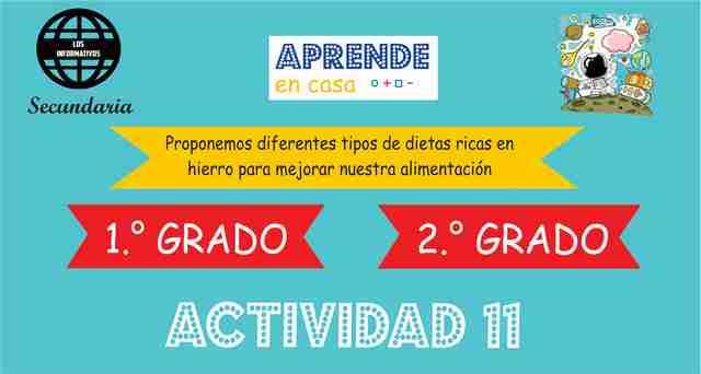 ACTIVIDAD 11 – Proponemos diferentes tipos de dietas ricas en hierro para mejorar nuestra alimentación – 2° Secundaria
