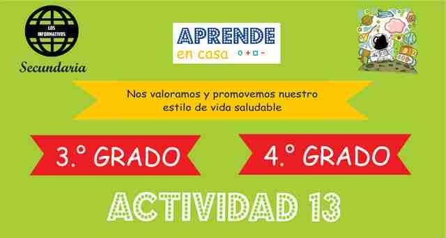 ACTIVIDAD 13 – Nos valoramos y promovemos nuestro estilo de vida saludable – 3° de SECUNDARIA